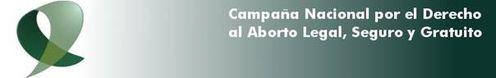 Campaña Nacional por el Derecho al Aborto Legal Seguro y G