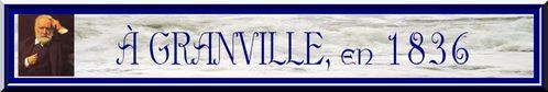 À GRANVILLE, EN 1836
