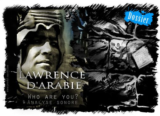 Dossier Lawrence d'Arabie de David Lean