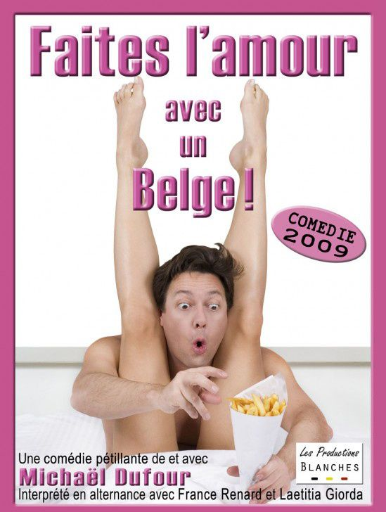FAITES L'AMOUR AVEC UN BELGE !