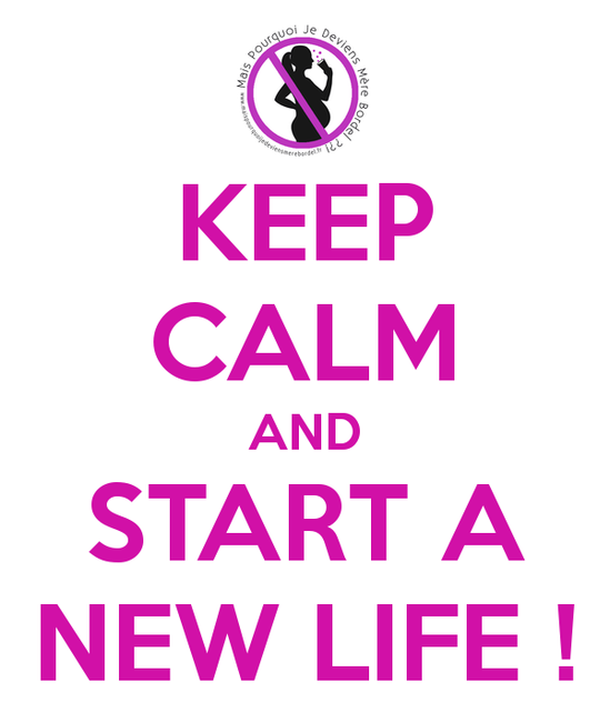 keep-calm-and-start-a-new-life-11