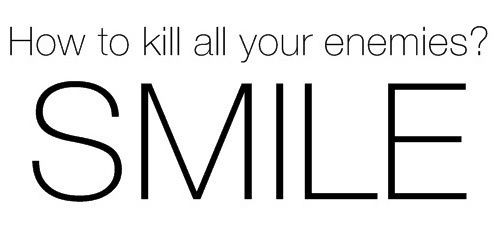 kill-your-enemies-smile-copie-1.jpg