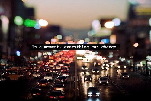 in-a-moment-everything-can-change.jpg