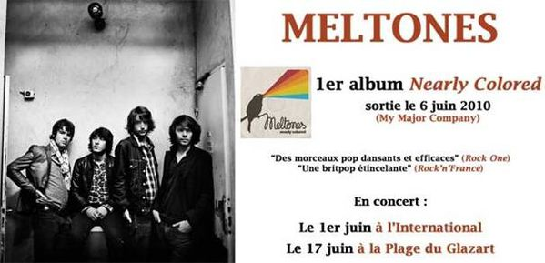 "1er album ""Nearly Colored"" de Meltones et concerts à venir"