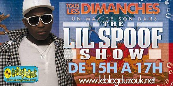 the lil spoof show dimanche 15h - 17 sur leblogduzouk