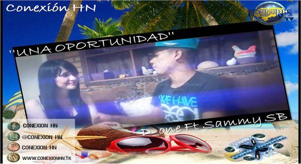 D_one-Ft-Sammy-SB-----UNA-OPORTUNIDAD---CONEXION-HN---1-.jpg