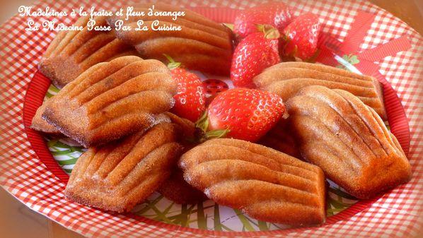 madeleines fraises fleur d'oranger