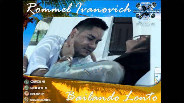Rommel Ivanovich - Bailando Lento Conexion HN (1)