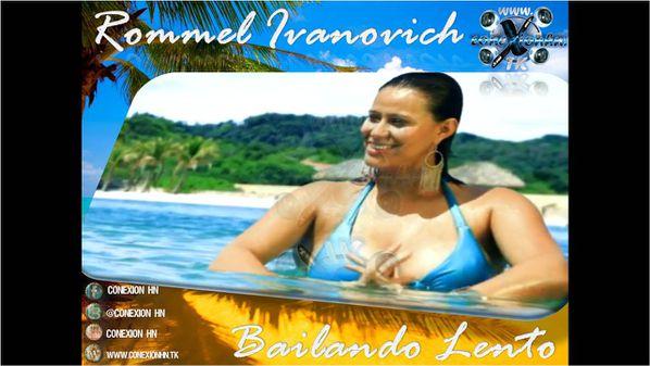 Rommel Ivanovich - Bailando Lento Conexion HN (4)
