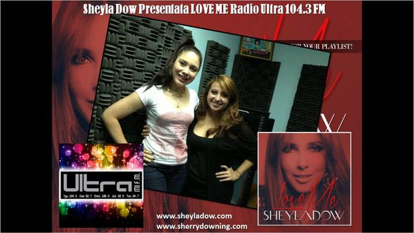 I Love You Wallpaper Dow : Sheyla Dow Presentata LOVE ME Radio Ultra 104.3 FM - Sherry Sheyla Web Site