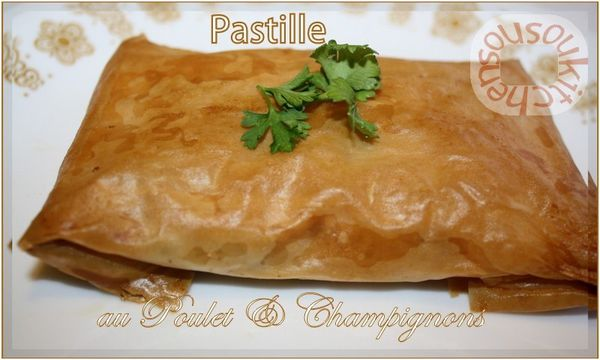 Pastille au Poulet et Champignons 