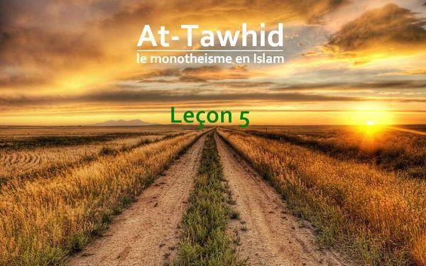 At-Tawhid monothéisme Islam 5