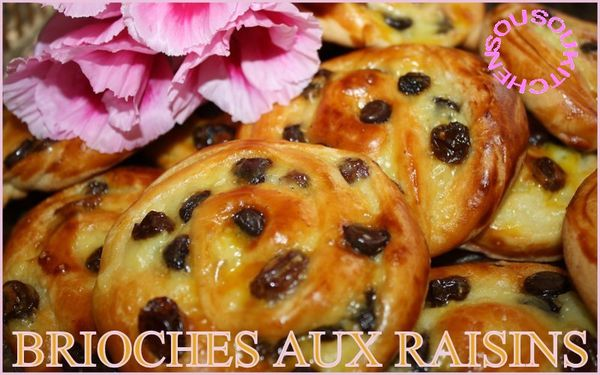 Brioches aux Raisins  