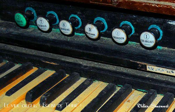 THIBIE, le vieil orgue ( Didier Simonnet )
