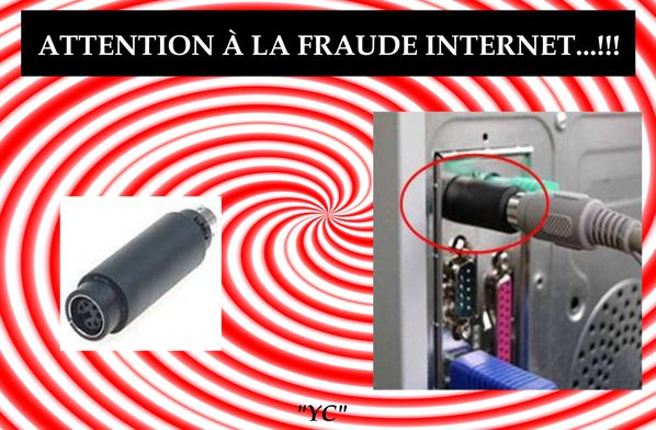 ATTENTION À LA FRAUDE INTERNET
