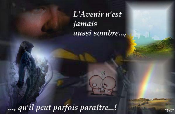 L'AVENIR N'EST JAMAIS AUSSI SOMBRE...