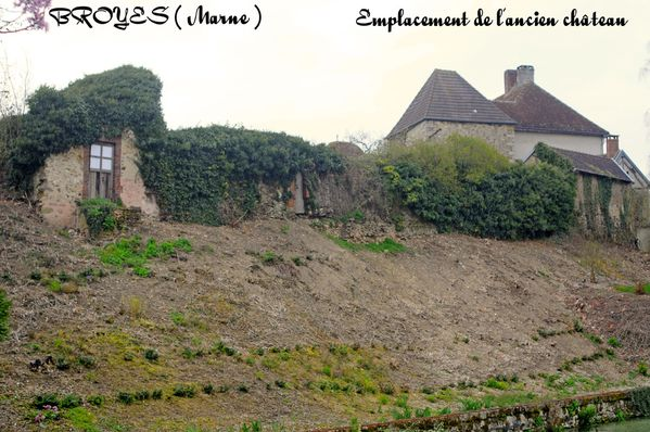 BROYES (Marne) Emplacement de l'ancien château