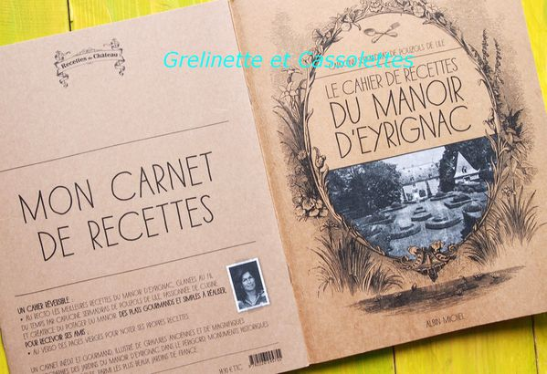 le cahier de recettes du manoir d 39 eyrignac grelinette et cassolettes. Black Bedroom Furniture Sets. Home Design Ideas