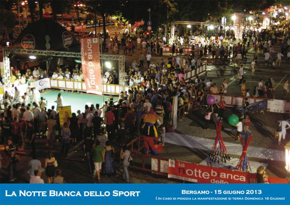 Notte Bianca dello Sport 2013. Gi moltissime le adesioni. Deadline per le iscrizioni il 3 maggio 2013