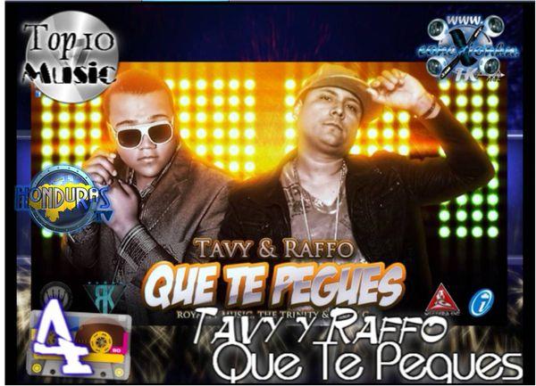Top 10 Music Conexion HN Tavy y Raffo Que Te Peques