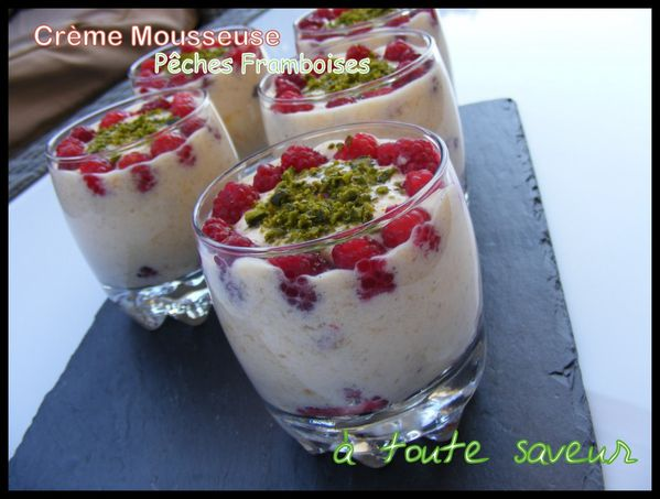 creme-Mousseuse-peches-Framboises.JPG