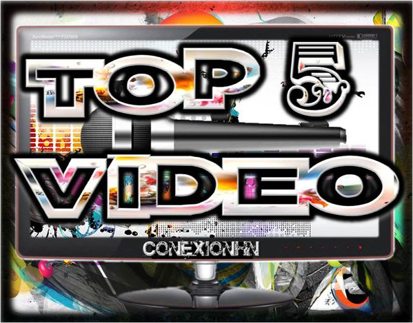 TOP 5 VIDEO CONEXIONHN