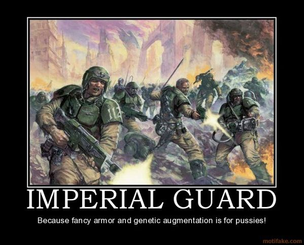 imperial-guard-imperial-guard-warhammmer-40-demotivational-