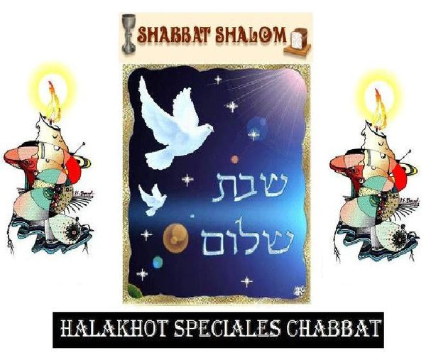 Halakhot special chabbat