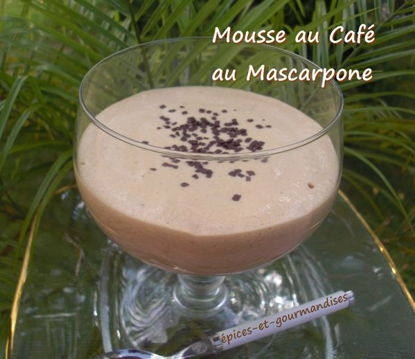 mousse au caf au mascarpone pices et gourmandises le blog de mariellen. Black Bedroom Furniture Sets. Home Design Ideas