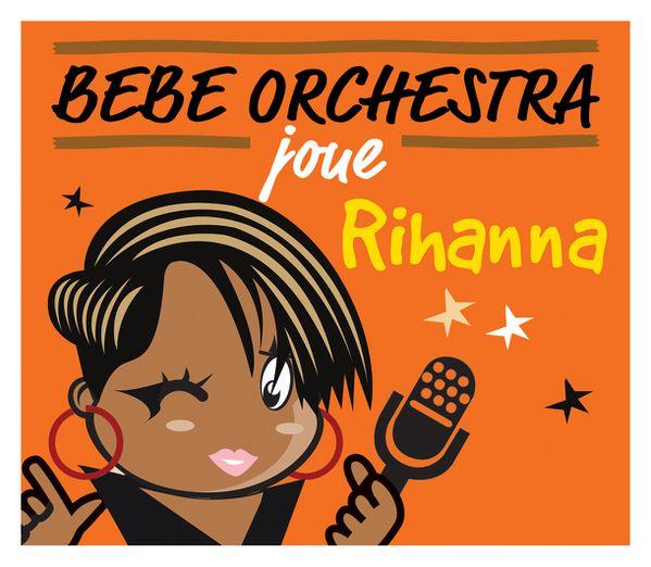 BEBE-ORCHESTRA-Rihanna.jpg
