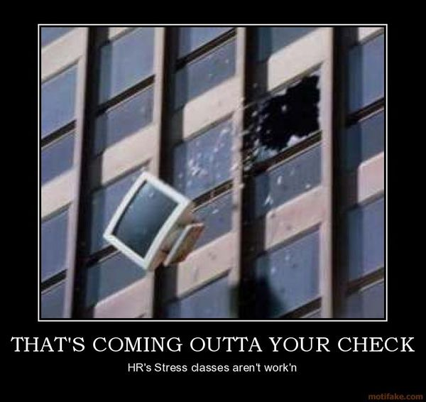 thats-coming-outta-your-check-demotivational-poster-1211083