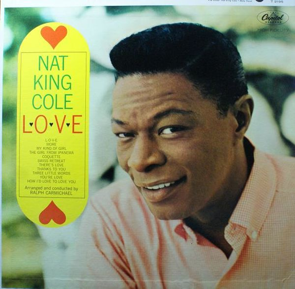 L♥O♥V♥E : Nat King Cole