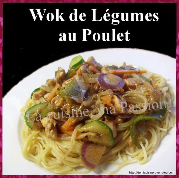 wok de l gumes au poulet la cuisine ma passion. Black Bedroom Furniture Sets. Home Design Ideas