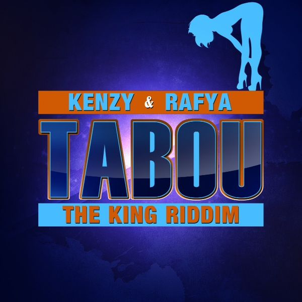 kenzy---faya---tabou--the-king-riddim--2013.jpeg