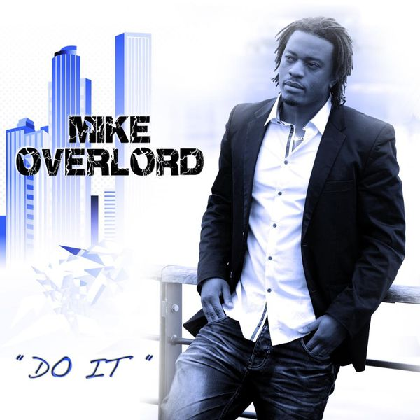 mike-overlord---do-it-2013.jpg