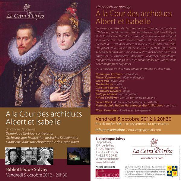 A la Cour des archiducs Albert et Isabelle, vendredi 5 octobre 2012 à 20h30 Bibliothèque Solvay