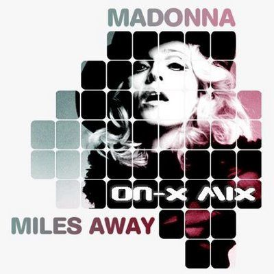 Madonna+-+MIles+AwayCover)