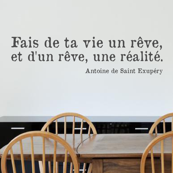 sticker_citation_saint_exupery_fais_de_ta_vie_un_reve.png