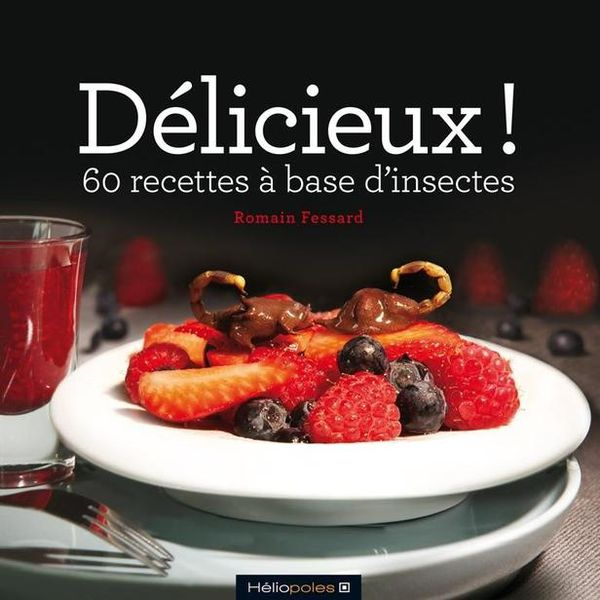 delicieux-60-recettes-a-base-insectes-1415017-616x0.jpg