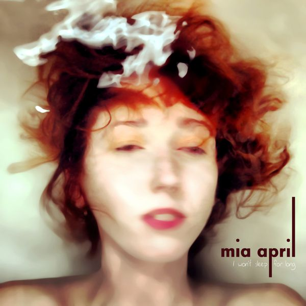 Art-work_Mia_April_I_won-t_sleep_for_long-.jpg