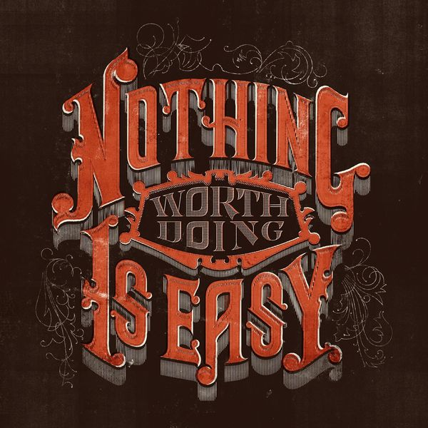 NothingWorthDoingisEasy-Final-1024x1024.jpg