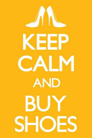 keep-calm-and-buy-shoes.jpg