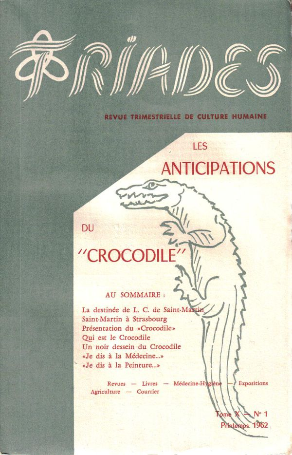 Les Anticipations du Crocodile, Triades, Tome X - N 1, Prin