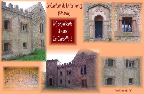LE CHATEAU DE LUTZELBOURG (MOSELLE) La Chapelle