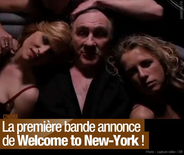 bande-annonce-welcome-new-york-dsk.jpg