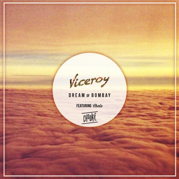 Viceroy-Dream-of-Bombay-feat.-Chela-track.jpg
