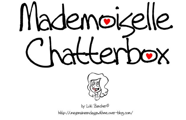 Mademoiselle Chatterbox