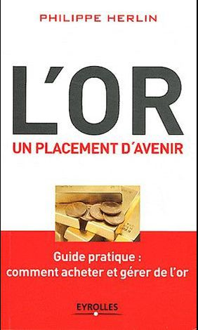 « L'Or, un placement d'avenir » de Philippe HERLIN