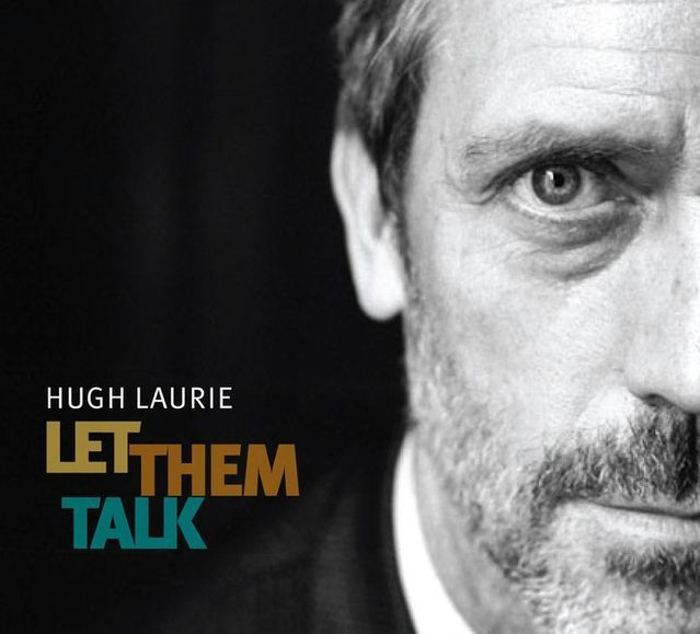 Hugh-Laurie-Let-Them-Talk-CD-Cover-frant-pochette.jpg