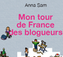 tour defrance blogueurs
